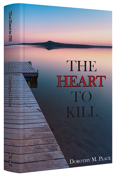 The Heart to Kill, by Dorothy Place
